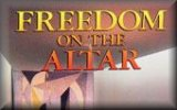 Freedom on the Altar