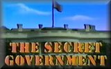 The Secret Government - The Constitution in Crisis (*links to the 'one sided' page first)