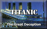 Titanic: The Great Deception