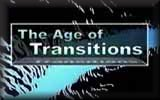 The Age of Transitions
