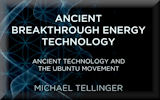 Ancient Energy Technology